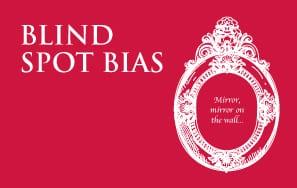 Know Your Behavioural Biases: Blind Spot Bias