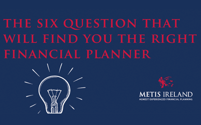 The six questions that will find you the right Financial Planner