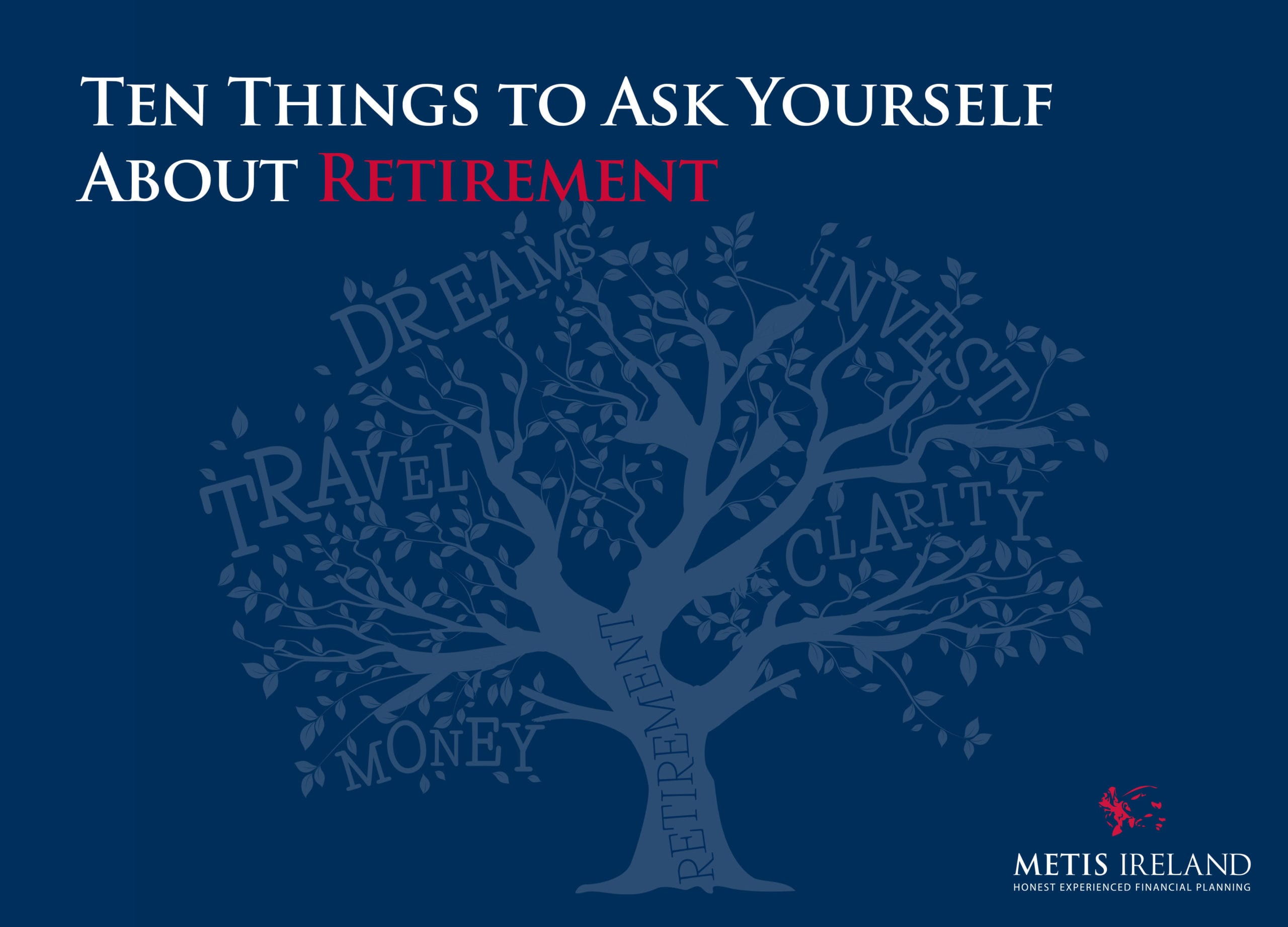 An illustration of a tree on a blue background with the caption 'ten things to ask yourself about retirement'